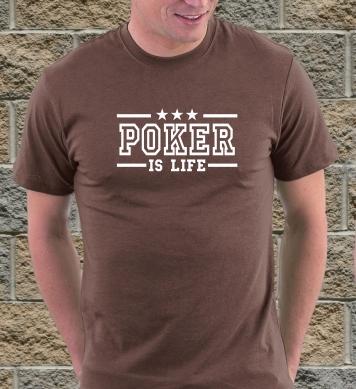 Poker is life