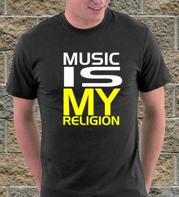 Музыка — моя религия