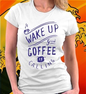 Отличный кофе зовет