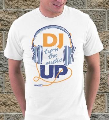 DJ turn the music up