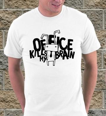 Office kills my brain